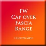 FW - Cap Over Fascia Range