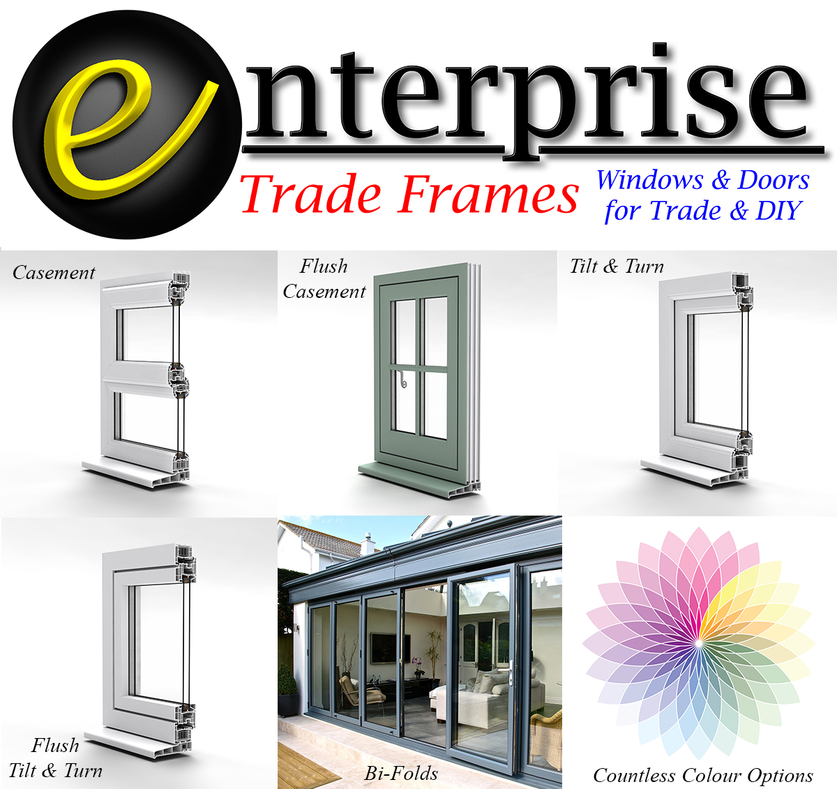 Enterprise Trade Frames offer a range of Windows, Doors, Conservatories and Bi-Folds to Trade and DIY.